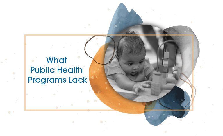 What Public Health Programs Lack